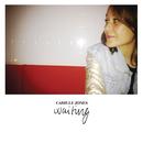 Waiting/Camille Jones