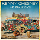 The Big Revival/Kenny Chesney