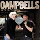 Keep It Country, Vol. 2/Die Campbells