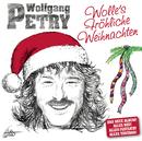 Wolles Fröhliche Weihnachten/Wolfgang Petry