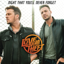 Night That You'll Never Forget/Love and Theft