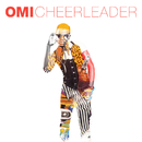 Cheerleader (Remixes)/Omi