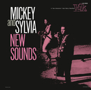 New Sounds/Mickey & Sylvia