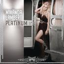 Platinum/Miranda Lambert