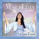Unção Divina (Playback)/Mara Lima