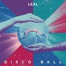 Disco Ball/LEAL