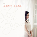 Coming Home/Shin Hye Jin