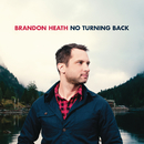 No Turning Back/Brandon Heath