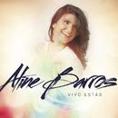 Vivo Estás/Aline Barros