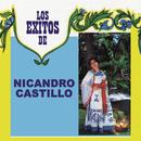 Los Éxitos de Nicandro Castillo/Nicandro Castillo