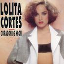 Corazón de Neón (Corazón de Neón)/Lolita Cortés