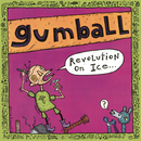 Revolution on Ice/Gumball