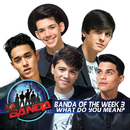 What Do You Mean? (La Banda Performance)/Banda of the Week 3
