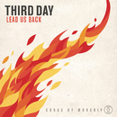 Lead Us Back: Songs of Worship/Third Day