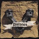 Canciones de Lustre/Pistones
