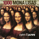 New Disease (Expanded Edition)/1000 Mona Lisas