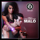 Malo/Chela Rivas & Tony Dark Eyes