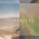 Somewhere/Sekuoia