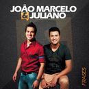 Frases/João Marcelo & Juliano