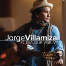 El Día Que Vuelva/Jorge Villamizar