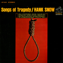Songs of Tragedy/Hank Snow