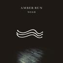 Noah/Amber Run