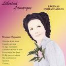 Páginas Inolvidables - Versiones Originales/Libertad Lamarque