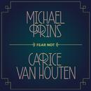 Fear Not/Michael Prins & Carice van Houten