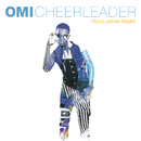 Cheerleader (Felix Jaehn Remix Radio Edit)/Omi