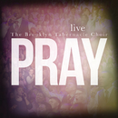 Pray/The Brooklyn Tabernacle Choir