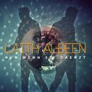 Nur wenn sie daenzt/Laith Al-Deen