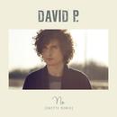 No (Zwette Remix)/David P.