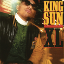 XL (Bonus Track Version)/King Sun