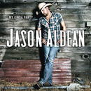 My Kinda Party/Jason Aldean