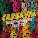 Carnaval (Venimos a Celebrar) feat.CHK/Danny Romero