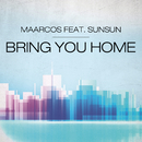 Bring You Home (Original Mix) feat.Sunsun/Maarcos