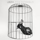 Libera/Anna Tatangelo