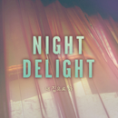 Comeback to My Place/N.D. (Night Delight)