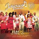 Joyous Celebration, Vol. 19 (Back to the Cross)/Joyous Celebration