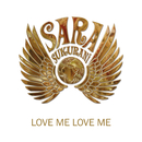 Love Me Love Me/Sara Sukurani