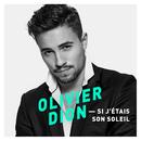 Si j'étais son soleil (Remix)/Olivier Dion