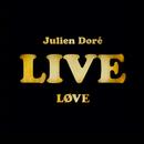 Løve Live/Julien Doré