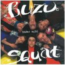 Dowodcy Milosci/Buzu Squat
