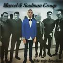 Når Veje Krydses/Marcel & Soulman Group