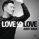 Love Is Love/Andy Roda