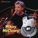 MTV Unplugged Season 4: Mikey McCleary/Mikey McCleary