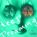 Keep Dreaming (Remixes) feat.Jared Lee/CLMD