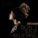 Don't Stop Believing/Mariette
