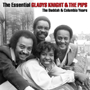 The Essential Gladys Knight & The Pips/Gladys Knight & The Pips