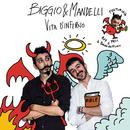 Vita d'inferno/Biggio e Mandelli